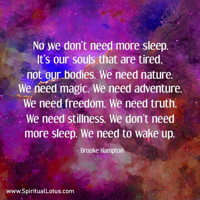 We Don't Need More Sleep