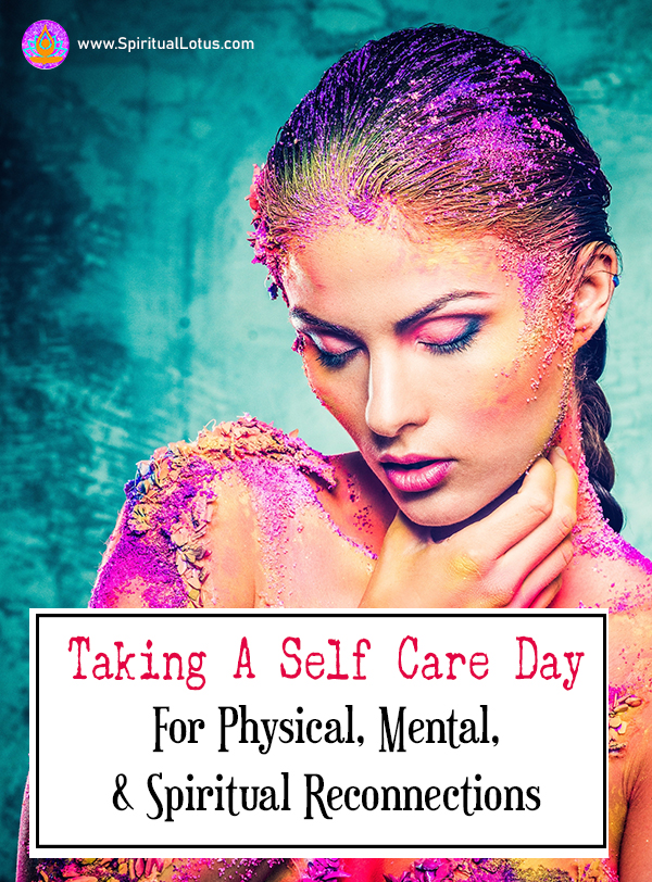 Take a self care day to reconnect with your physical, mental, and spiritual self. Use the tips to help get started to a relaxing day of self care.